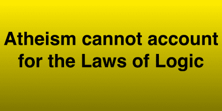 Laws of Logic:Atheism