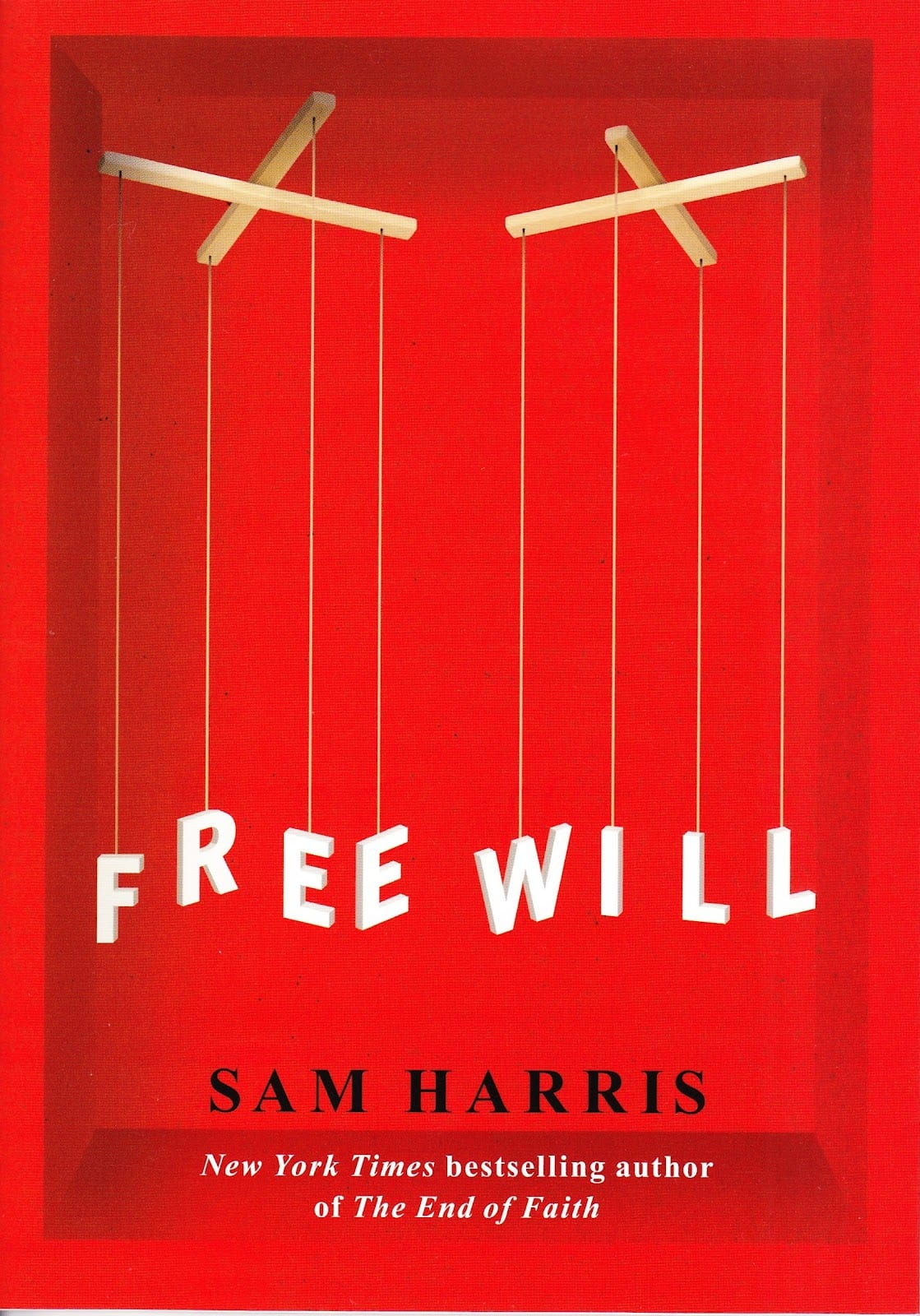 sam harris and free will Find great deals on ebay for sam harris free will shop with confidence.