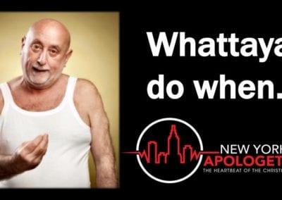 You Need God as a Crutch | Whattaya Do?