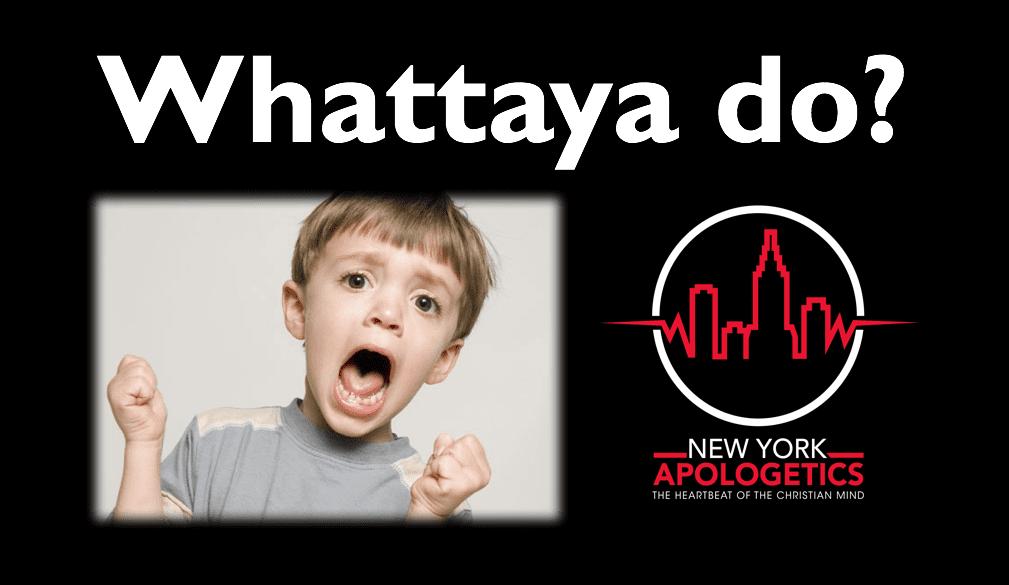 Whattaya do - Does God Answer Prayer?