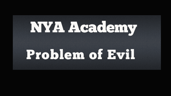 New York Apologetics Defining Evil Exam