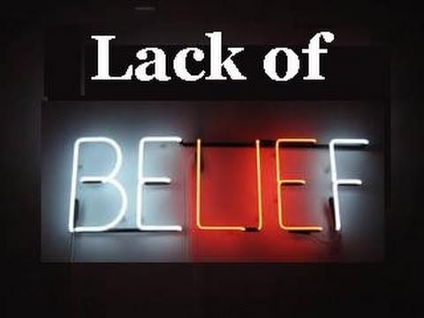 Lack of belief