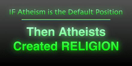 Atheism Default