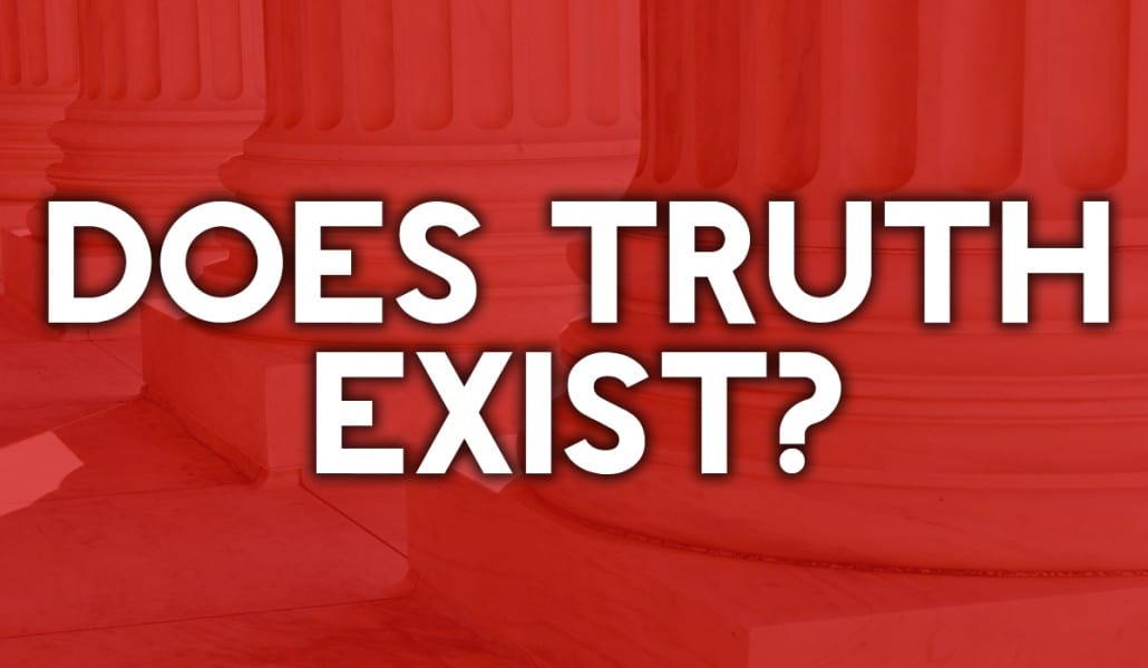 Does Truth Exist?