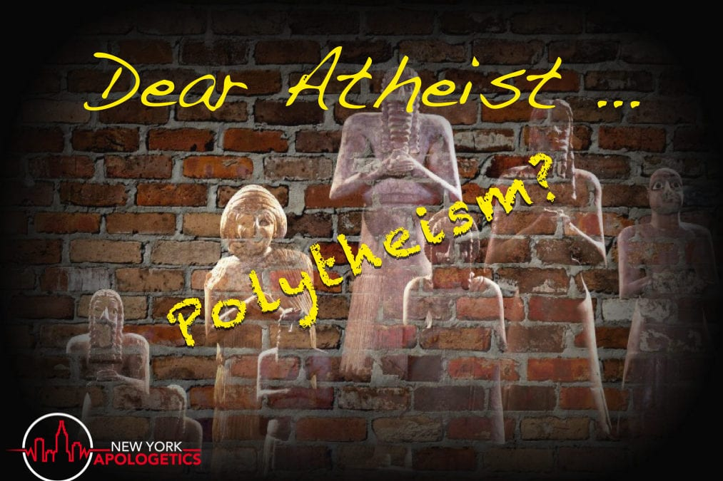 Polytheism or Monotheism Apologetics Doesn't Help | Dear Atheist