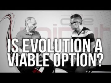 Is Evolution A Viable Option?